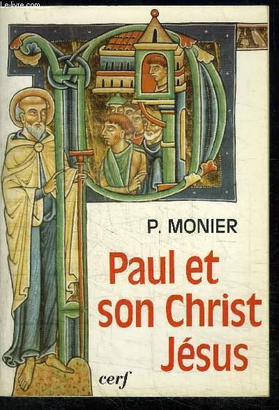 PAUL ET SON CHRIST JESUS