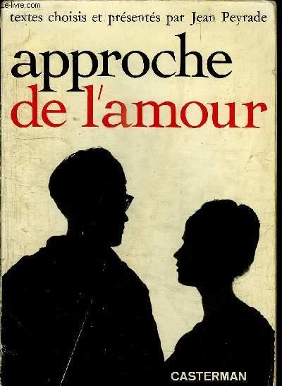 APPROCHE DE L'AMOUR