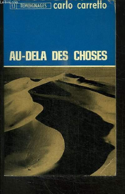 AU-DELA DES CHOSES