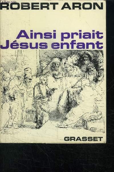 AINSI PRIAIT JESUS ENFANT