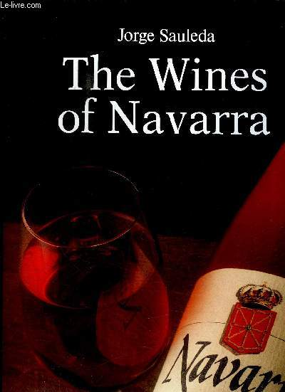 THE WINES OF NAVARRA
