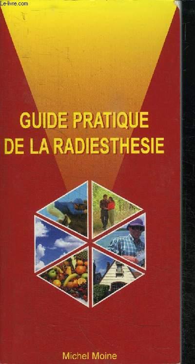 GUIDE DE LA RADIESTHESIE