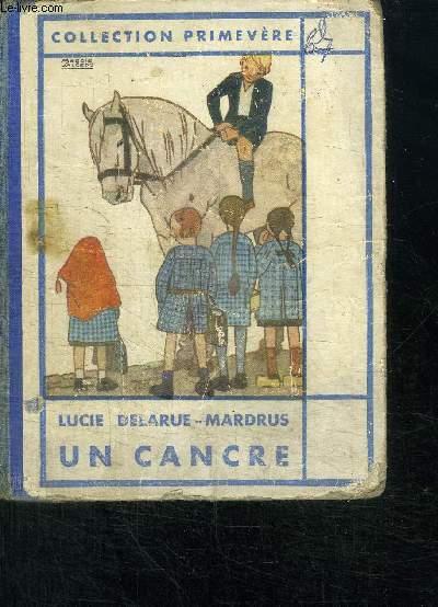 UN CANCRE - EDITION POUR LA JEUNESSE REVUE PAR L'AUTEUR