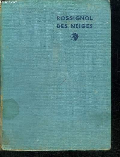 ROSSIGNOL DES NEIGES - PRIX JEUNESSE 1935