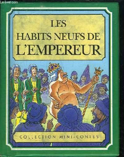 LES HABITS NEUFS DE L'EMPEREUR - COLLECTION MINI-CONTES