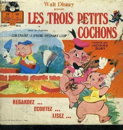 LES TROIS PETITS COCHONS - REGARDEZ...ECOUTEZ...LISEZ...