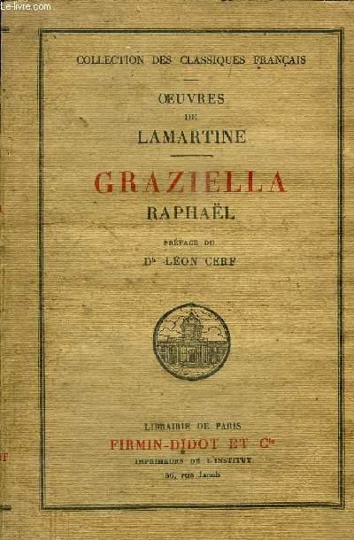 GRAZIELLA RAPHAËL - COLLECTION DES CLASSIQUES FRANCAIS - OEUVRES DE LAMARTINE