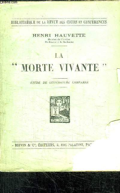 LA MORTE VIVANTE - ETUDE DE LITTERATURE COMPAREE