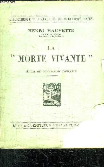LA MORTE VIVANTE - ETUDE DE LITTERATURE COMPAREE