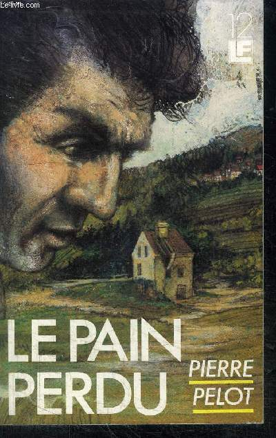 LE PAIN PERDU