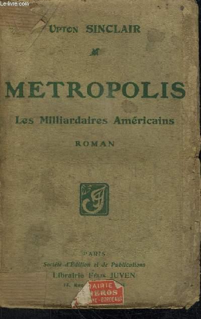 METROPOLIS (LES MULTIMILLIONNAIRES A NEW-YORK)