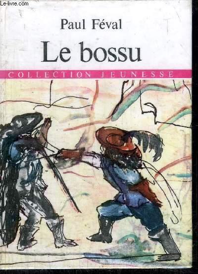 LE BOSSU - COLLECTION JEUNESSE