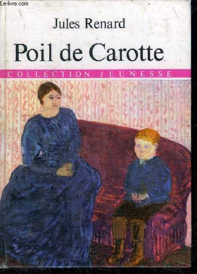 POIL DE CAROTTE - COLLECTION JEUNESSE