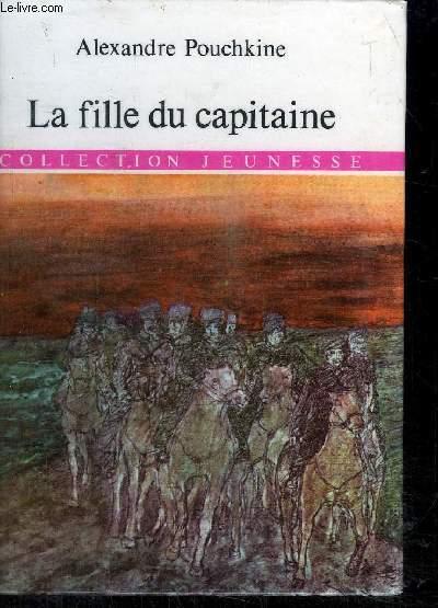 LA FILLE DU CAPITAINE - COLLECTION JEUNESSE