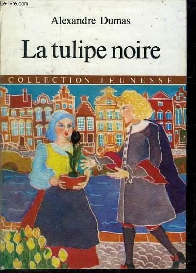 LA TULIPE NOIRE  - COLLECTION JEUNESSE