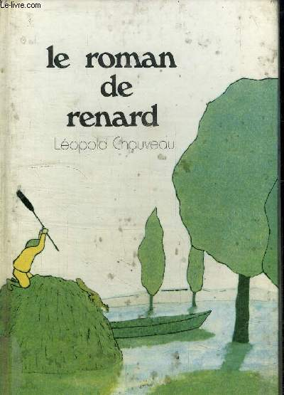 LE ROMAN DE RENARD - COLLECTION 1000 EPISODES