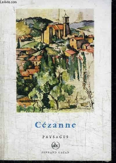CEZANNE - PAYSAGES - COLLECTION PETITE ENCYCLOPEDIE DE L'ART N°13