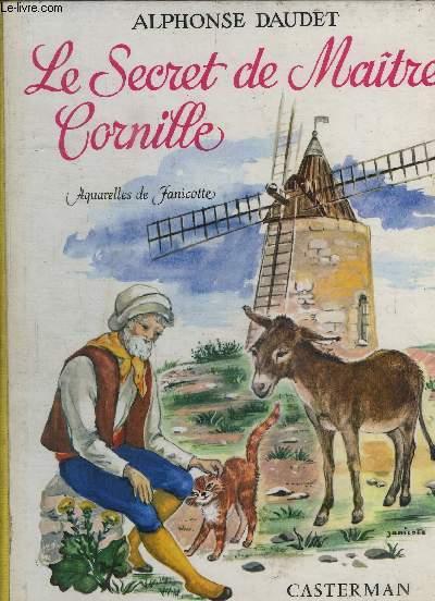 LE SECRET DE MAITRE CORNILLE suivi de LES ETOILES et de INSTALLATION