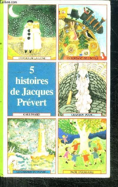 5 HISTOIRES DE JACQUES PREVERT