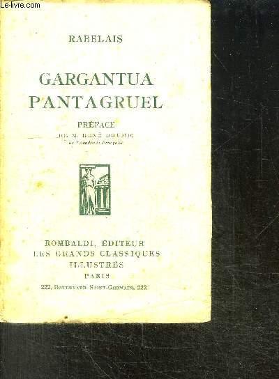 GARGANTUA PANTAGRUEL - COLLECTION LES GRANDS CLASSIQUES ILLUSTRES