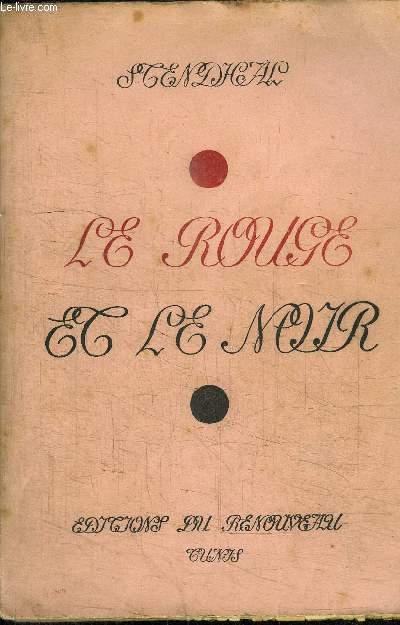 LE ROUGE ET LE NOIR CHRONIQUE DU XIXè SIECLE - LES GRANDS TEXTES ILLUSTRES