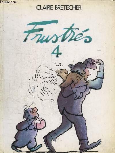 FRUSTRES 4