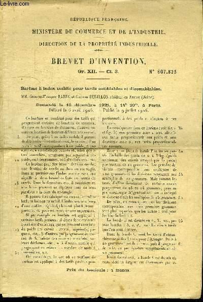 BREVET D'INVENTION Gr. XII-C1.3 N°607.825 - MINISTERE DU COMMERCE ET DE L'INDUSTRIE. DIRECTION DE LA PROPRIETE INDUSTRIELLE - BAREME A INDEX MOBILE POUR TARIFS SEMBLABLES ET DISSEMBLABLES