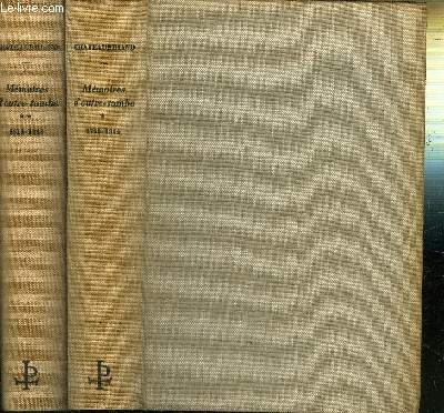 MEMOIRES D'OUTRE TOMBE - - TOME I :1768-1814 / TOME 2 : 1814-1848
