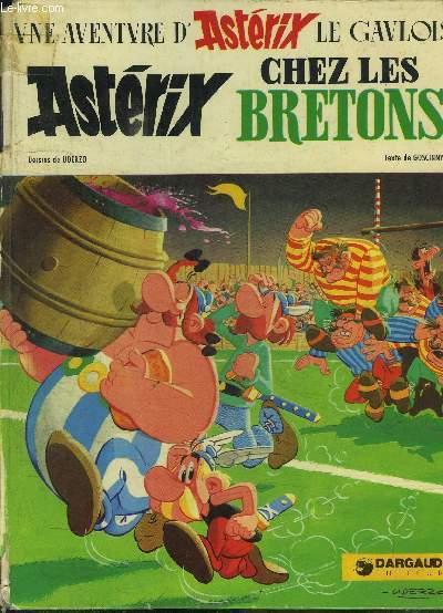 UNE AVENTURE D'ASTERIX LE GAULOIS / ASTERIX CHEZ LES BRETONS