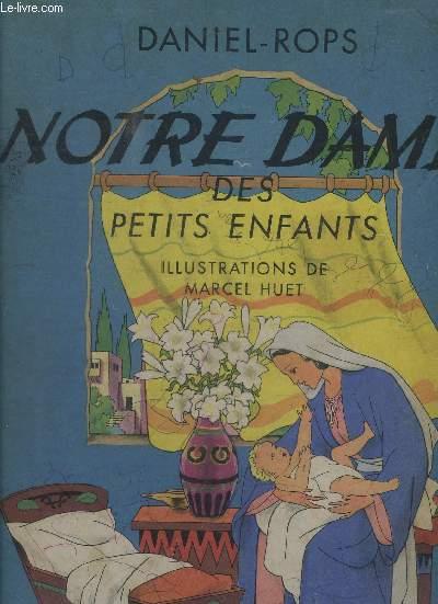 NOTRE DAME DES PETITS ENFANTS