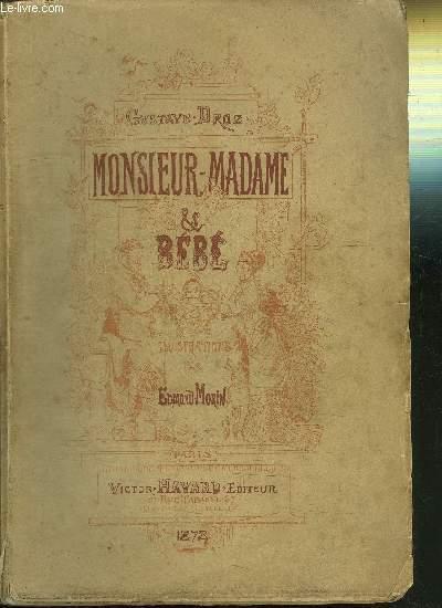 MONSIEUR-MADAME et BEBE