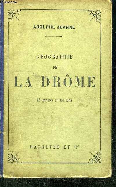 GEOGRAPHIE DE LA DROME - 3è EDITION