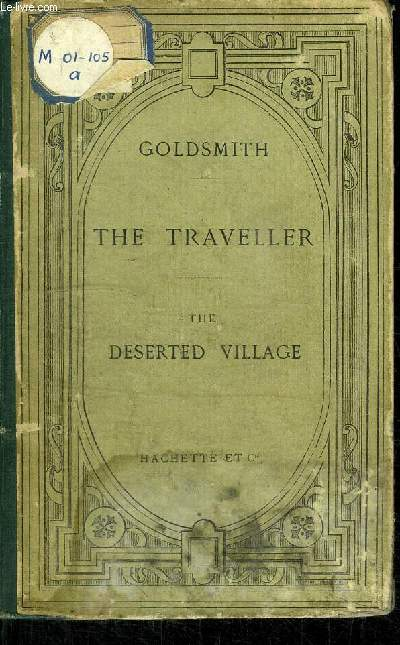 THE TRAVELLER - THE DESERTED VILLAGE
