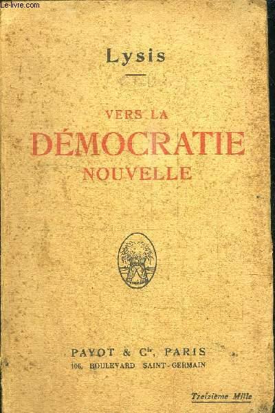 VERS LA DEMOCRATIE NOUVELLE