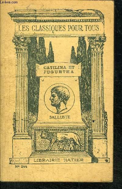 CATILINA-JUGURTHA - COLLECTION LES CLASSIQUES POUR TOUS N°244