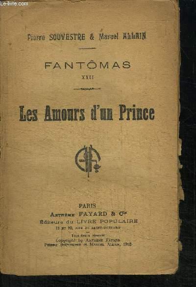 FANTOMAS XXII - LES AMOURS D'UN PRINCE