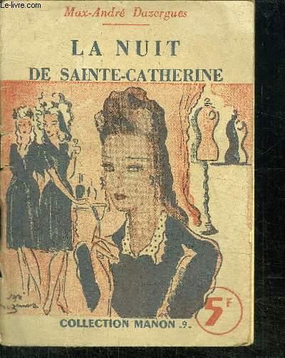 LA NUIT DE SAINTE-CATHERINE - COLLECTION MANON -9-