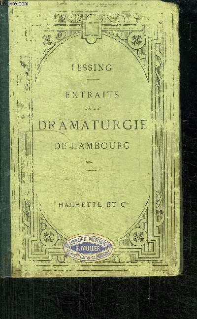 EXTRAITS DE LA DRAMATURGIE DE HAMBOURG PUBLIEE AVEC UNE INTRODUCTION ET DES NOTES EN FRANCAIS - NOUVELLE EDITION