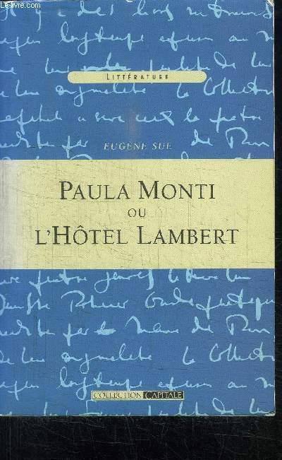 PAULA MONTI OU L'HOTEL LAMBERT - HISTOIRE CONTEMPORAINE - TOME 1er