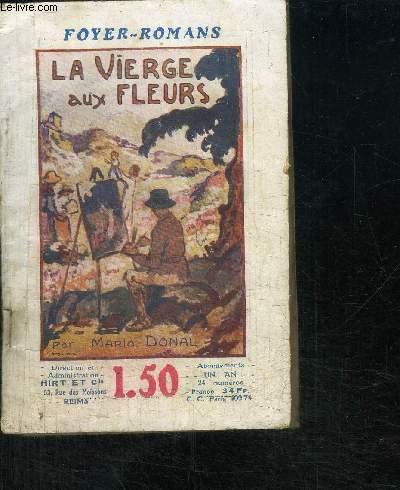 LA VIERGE AUX FLEURS - FOYER-ROMANS