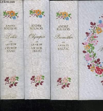 PROMETHEE OU LA VIE DE BALZAC - OLYMPIO OU LA VIE DE VICTOR HUGO - LELIA OU LA VIE DE GEORGE SAND - 3 VOLUMES VIES ROMANTIQUES
