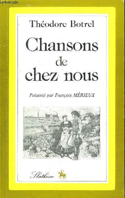 CHANSONS DE CHEZ NOUS -