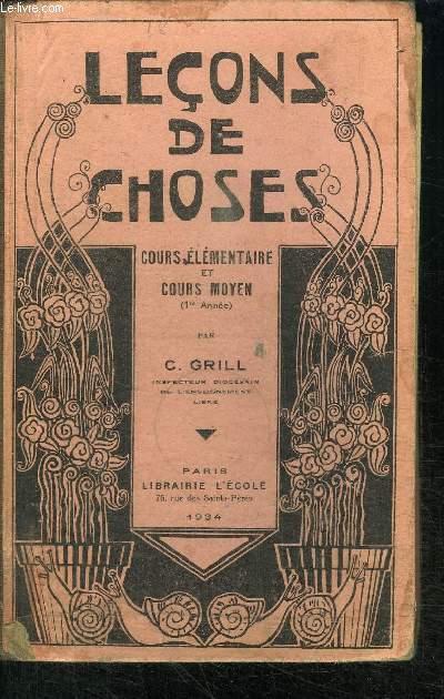 LECONS DE CHOSES - COURS ELEMENTAIRE ET COURS MOYEN (1ère ANNEE)