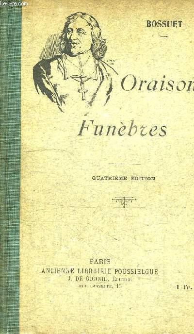 ORAISONS FUNEBRES - TEXTE CONFORME A L'EDTION DE L'ABBE lebarq