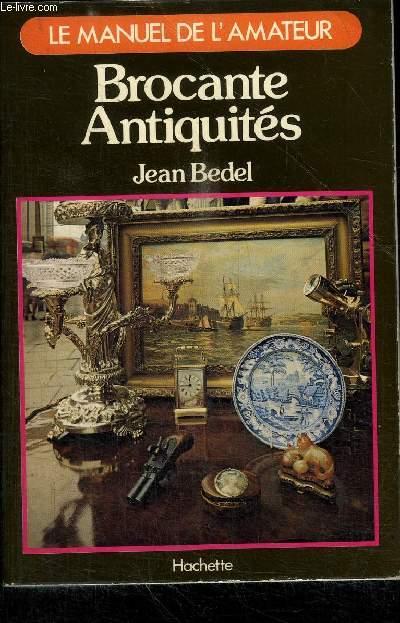 LE MANUEL DE L'AMATEUR - BROCANTE ANTIQUITES