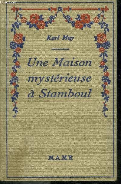 UNE MAISON MYSTERIEUSE