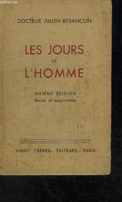 LES JOURS DE L'HOMME - 6ème EDITION REVUE ET AUGMENTEE