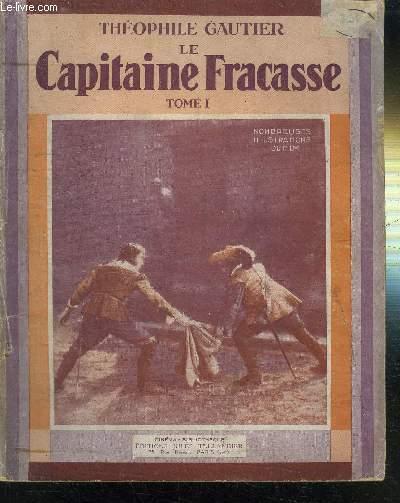 LE CAPITAINE FRACASSE - TOMES 1 ET 2