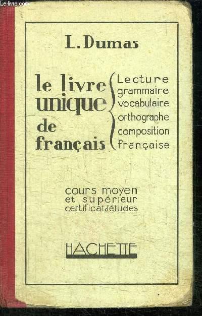le livre unique de francais premier livre lecture vocabulaire initiation a la grammaire. Black Bedroom Furniture Sets. Home Design Ideas