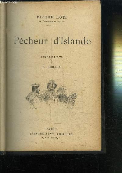 PECHEUR D'ISLANDE - LE ROMAN D'UN SPAHI - LE PRINCE ZILAH